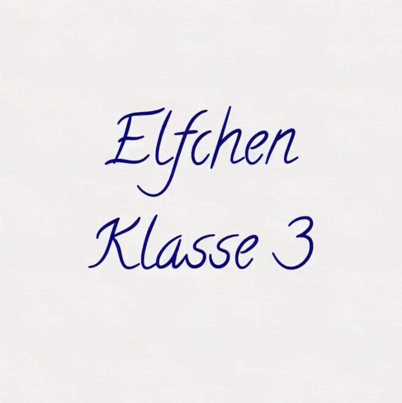 Elfchen – Klasse 3